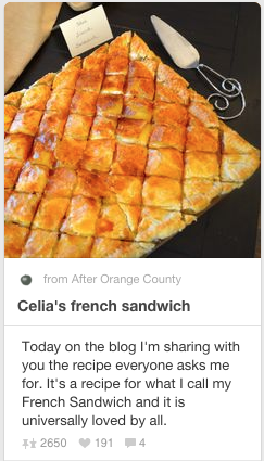 THIS AND THAT | Celia's Famous French Sandwich Recipe | www.AfterOrangeCounty.com