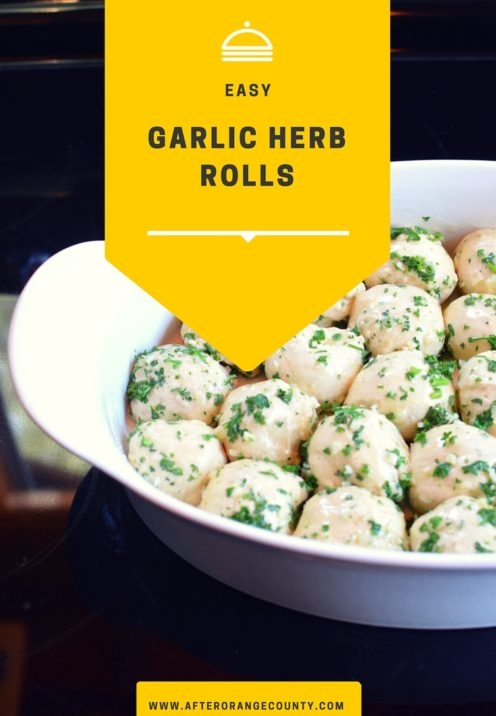 EASY GARLIC HERB ROLLS RECIPE | www.AfterOrangeCounty.com