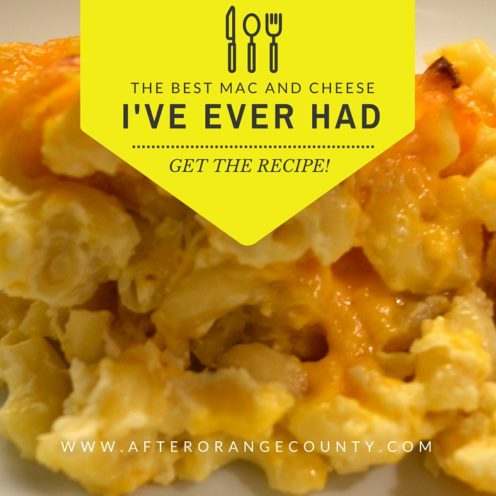 THE BEST MAC AND CHEESE I'VE EVER HAD   www.AfterOrangeCounty.com