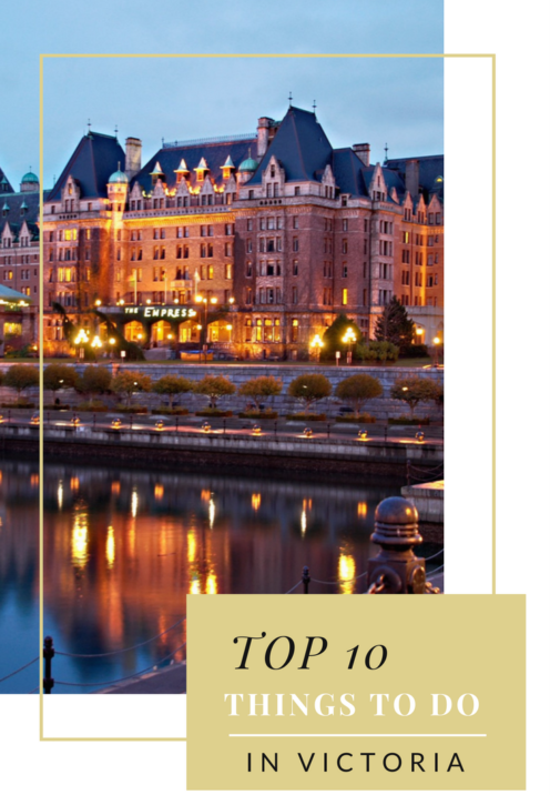 Top 10 Things To Do In Victoria After Orange County
