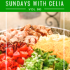 SUNDAYS WITH CELIA VOL 90