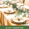 AN EASY THANKSGIVING TABLESCAPE TO IMPRESS