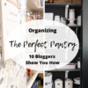 SMART IDEAS AND TIPS FOR ORGANIZING YOUR KITCHEN PANTRY
