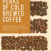THE PERKS OF COLD BREW COFFEE | www.AfterOrangeCounty.com #Coffee #ColdBrewCoffee